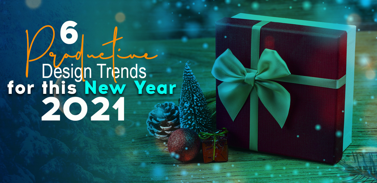 productive design trends for this New Year